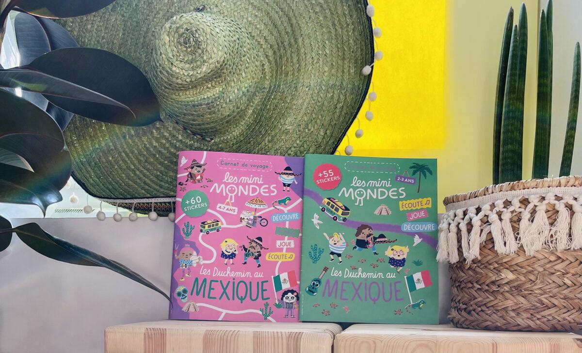 Votre enfant découvre le Mexique