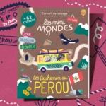 Abonnement magazine enfants 2 ans - Pérou